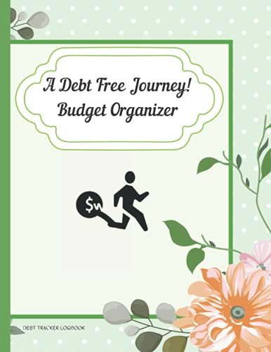 A-Debt-Free-JourneyBudget-Organizer-Monthly-Budget-OrganizerYour-Ultimate-Debt-Payoff-PlannerPaperback–8-Sept-2021
