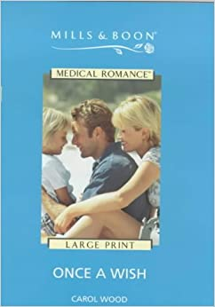 Book Once a Wish (Mills and Boon Medical)