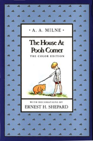 The House at Pooh Corner (Full-Color Gift Edition)