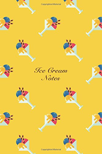 Ice Cream Notes 6x9 Unruled Blank Notebook Watercolor Texture Design Sweet Popsicle Ice Cream Dessert Pattern Cover. Matte Softcover Note Book Journal [Storyteller, Another] (Tapa Blanda)