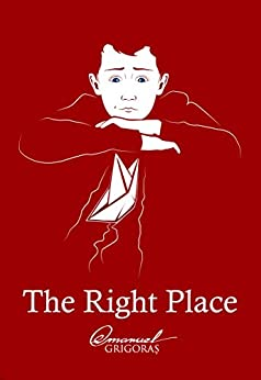 The Right Place by [Grigoras, Emanuel]
