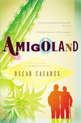 Amigoland: A Novel