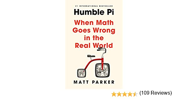 Humble Pi: When Math Goes Wrong in the Real World: Amazon.es ...