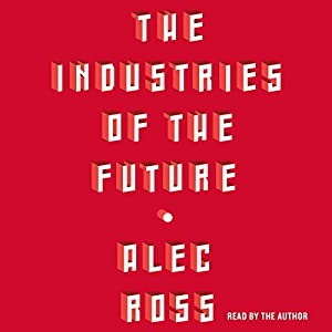 The Industries of the Future | Livre audio