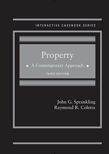 Property A Contemporary Approach  3Rd  Interactive Casebook Series