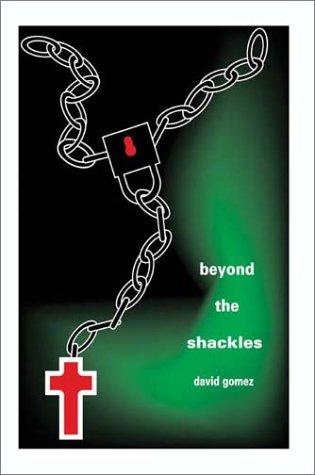 Read Online Beyond the Shackles pdf epub