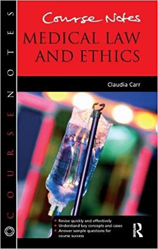 Course Notes: Medical Law and Ethics: Amazon co uk: Claudia