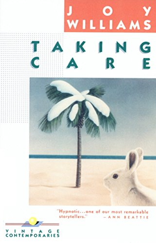 Taking Care [Joy Williams] (Tapa Blanda)