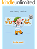 In here, out there! Ovdje, vani!: Children's Picture Book English-Croatian (Bilingual Edition/Dual Language)