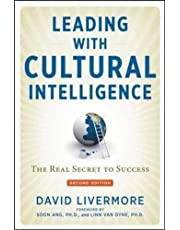 Leading with Cultural Intelligence: The Real Secret to Success ,Ed. :2
