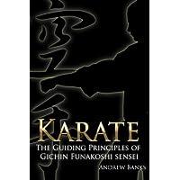 Karate: The Guiding Principles of Gichin Funakoshi sensei