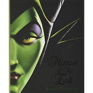 Mistress of All Evil: A Tale of the Dark Fairy (Villains, 4)