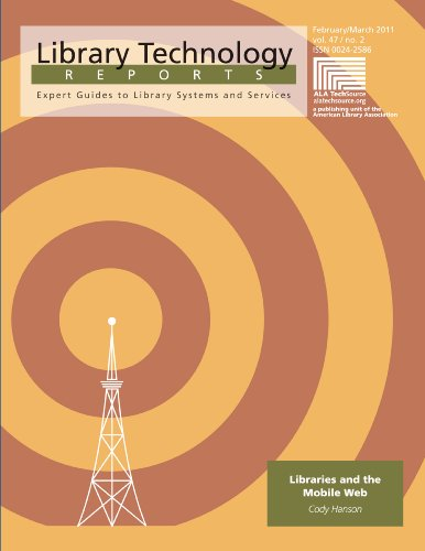 Download Libraries and the Mobile Web (Library Technology Reports) Pdf