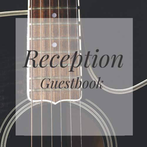 Reception Guestbook: Guitar Musician Birthday Party Anniversary Wedding Birthday Memorial Farewell Graduation Baby Shower Bridal Retirement Baptism ... Space/Milestone Keepsake Special Memories (Guitar Birthday Invitations)