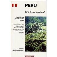Peru: Land des Versprechens? (Edition Länderseminare)