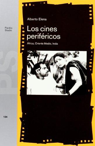 Descargar Libro Los Cines Periféricos: África, Oriente Medio, India Mircea Eliade