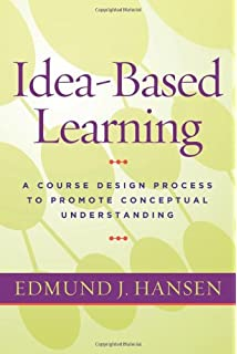 Making learning whole how seven principles of teaching can idea based learning a course design process to promote conceptual understanding fandeluxe Choice Image