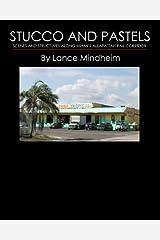 Stucco and Pastels: Scenes Along Miami's Allapattah Rail Corridor Paperback