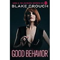 Good Behavior [Kindle in Motion]