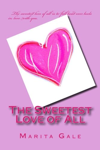 Read Online The Sweetest Love of All pdf
