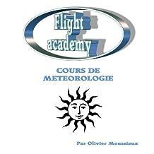 Cours de météorologie aérienne (Cours de pilotage avion t. 2) (French Edition)
