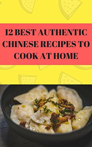 12 BEST AUTHENTIC CHINESE RECIPES TO COOK AT HOME (chinese recipes, homemade chinese, authentic chinese food, authentic chinese recipes, real chinese food, chinese food) by Chow Lao