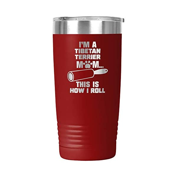 Funny Tibetan Terrier Gifts Tumbler Travel Mug Cup Dog Mom Owner Lover Mama Birthday Present Idea K-82N (20oz, Red) 1