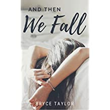 And Then We Fall