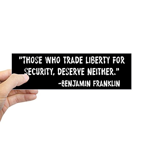 Sticker 10 (CafePress Franklin Quote Liberty For Security Sticker (Bumpe 10