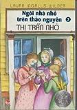 Little House on the Prairie: Little Town on the Prairie (Vol. 7)