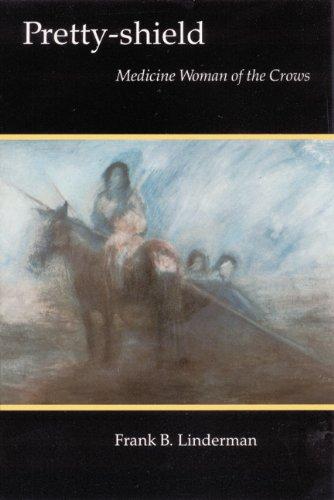 Pretty-shield: Medicine Woman of the Crows (Bison Book)