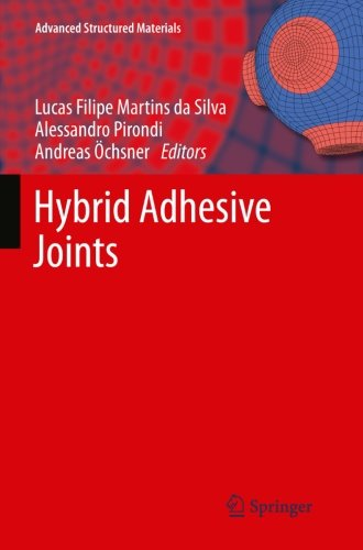 hybrid-adhesive-joints-advanced-structured-materials-volume-6