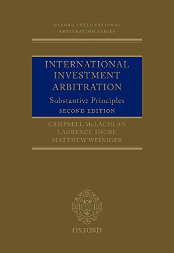 International investment arbitration substantive principles oxford international investment arbitration substantive principles oxford international arbitration series by mclachlan fandeluxe Images