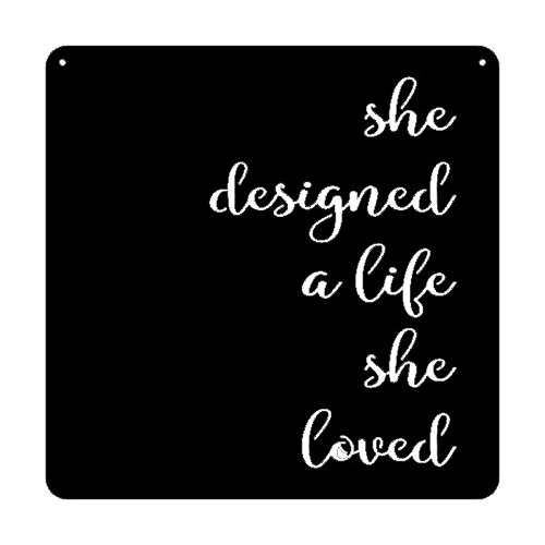 Farmhouse Metal Sign SHE DESIGNED A LIFE SHE LOVED rustic raw steel sign Metal Sign Studio 29 Eleven Wedding Love Inspirational Sign