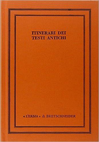 Itinerari dei testi antichi (Saggi di storia antica) (Italian Edition): aa.vv.: 9788870627725: Amazon.com: Books