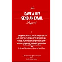 The Save A Life Send An Email Project (Platformulary Pub Book 1)