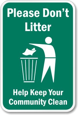 (Please Don't Litter Help Keep Your Community Clean Sign, 5