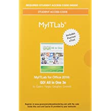 MyLab IT with Pearson eText -- Access Card -- for GO! All in One