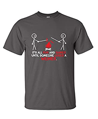 It's All Fun and Games Until Someone Sarcastic Novelty Graphic Funny T Shirt