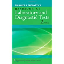 Brunner and Suddarth's Handbook of Laboratory and Diagnostic Tests