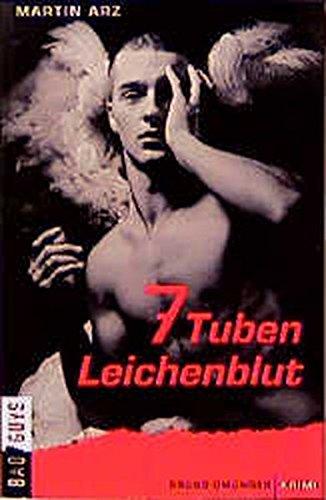 7 Tuben Leichenblut.