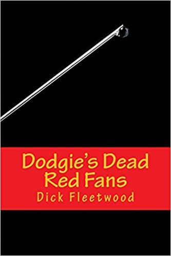 Book Dodgie's Dead Red Fans: a Manchester Massacre