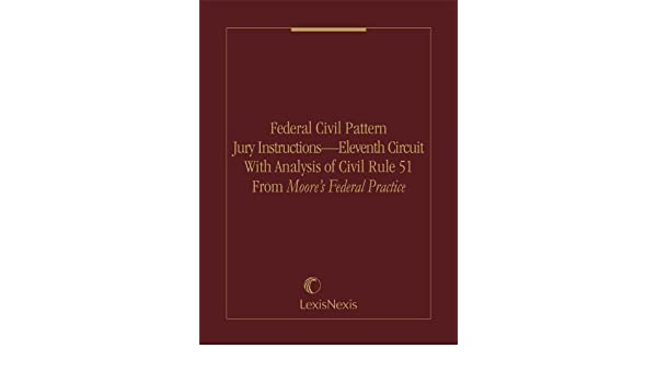 Federal Civil Pattern Jury Instructions Eleventh Circuit With