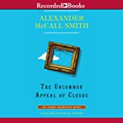 The Uncommon Appeal of Clouds: An Isabel Dalhousie Novel, Book 9   Alexander McCall Smith