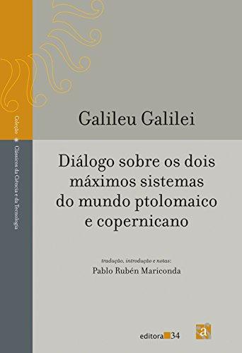 Diálogo Sobre os Dois Máximos Sistemas do Mundo Ptolomaico e Copernicano