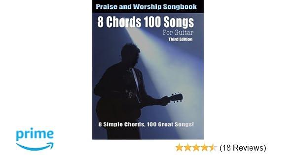 Amazon 8 Chords 100 Songs Worship Guitar Songbook 8 Simple