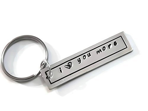 I Love You More Hand Stamped Key Chain Gift for Boyfriend/Girlfriend/Mom/Dad/Loved One/Fiancee