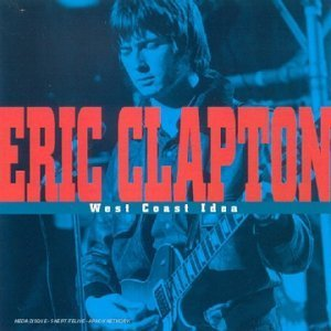 The Yardbirds - West Coast Idea By Eric Clapton - Zortam Music