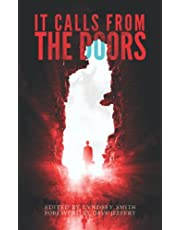 It Calls From the Doors: An Anthology of Terror
