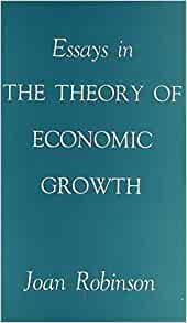 joan robinson in an essay on marxian economics Joan robinson published the economics of imperfect competition (1933) and  essay on marxian economics (1942) during this period she was considered to.